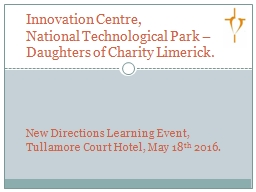 Innovation Centre, National Technological Park – Daughters of Charity Limerick.
