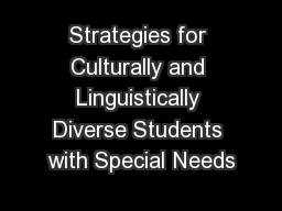 Strategies for Culturally and Linguistically Diverse Students with Special Needs