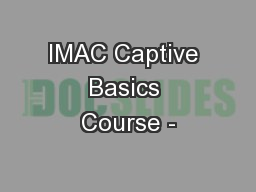 IMAC Captive Basics Course -