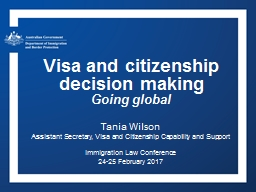 Visa and citizenship decision making