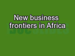 New business frontiers in Africa