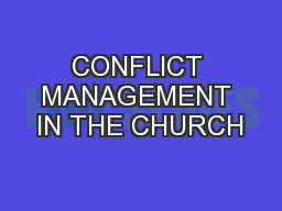 CONFLICT MANAGEMENT IN THE CHURCH
