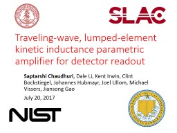 Traveling wave, lumped element kinetic inductance parametric amplifier for detector readout
