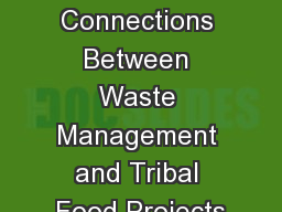 Session  6 : Connections Between Waste Management and Tribal Food Projects PowerPoint PPT Presentation