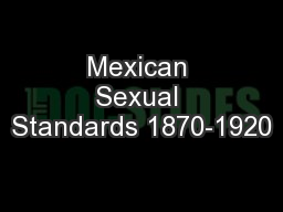 Mexican Sexual Standards 1870-1920
