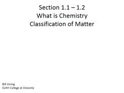 Section 1.1 – 1.2  What is Chemistry