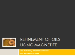 Refinement of Oils Using Magnetite