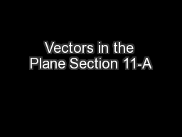Vectors in the Plane Section 11-A