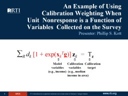 An Example of Using     Calibration Weighting When    Unit  Nonresponse is a Function of Variables