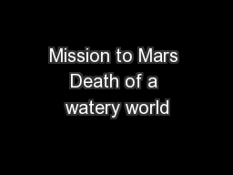 Mission to Mars Death of a watery world