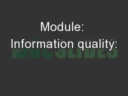 Module: Information quality:
