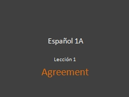 Espa�ol 1A Lecci�n 1 Agreement