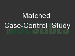 Matched Case-Control  Study