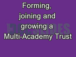 Forming, joining and growing a Multi-Academy Trust