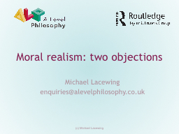 Moral realism: two objections