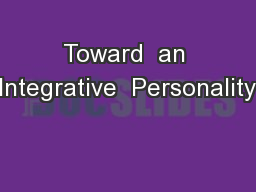 Toward  an Integrative  Personality