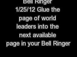 Bell Ringer 1/25/12 Glue the page of world leaders into the next available page in your Bell Ringer