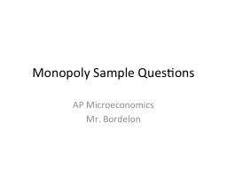 Monopoly Sample Questions