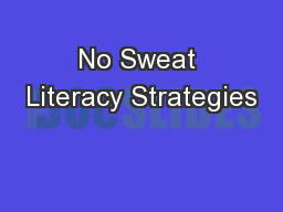 No Sweat Literacy Strategies