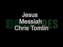 Jesus  Messiah Chris Tomlin