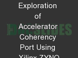 Energy and Performance Exploration of Accelerator Coherency Port Using Xilinx ZYNQ