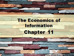 Chapter 11 The Economics of Information