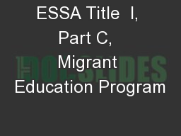 ESSA Title  I, Part C,  Migrant Education Program