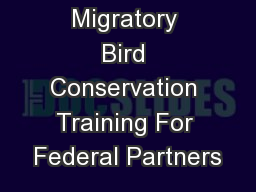 Migratory Bird Conservation Training For Federal Partners