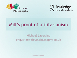 Mill's proof of utilitarianism