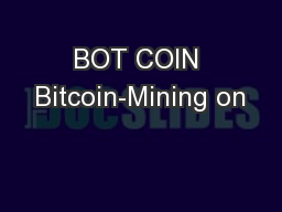 BOT COIN Bitcoin-Mining on