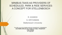 MINIBUS-TAXIS AS PROVIDERS OF SCHEDULED, PARK & RIDE SERVICES:
