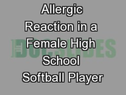 Allergic Reaction in a Female High School Softball Player