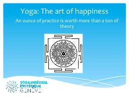 Yoga: The art of happiness