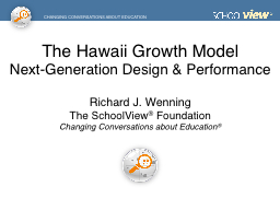 The Hawaii Growth Model Next-Generation Design & Performance PowerPoint PPT Presentation