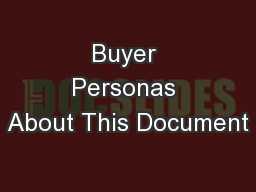 Buyer Personas About This Document