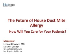 The Future of House Dust Mite Allergy