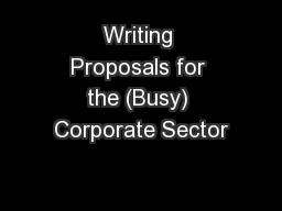 Writing Proposals for the (Busy) Corporate Sector