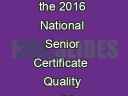 Analysis of the 2016 National Senior Certificate  Quality Assurance of Assessment