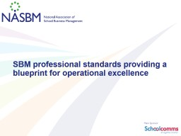 Securing a positive future for the SBM profession