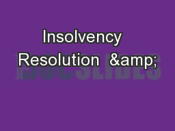 Insolvency  Resolution  &