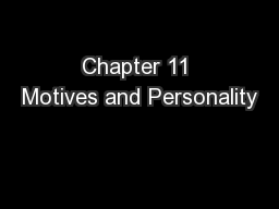 Chapter 11 Motives and Personality