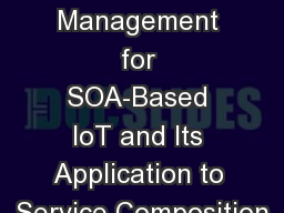 Trust Management for SOA-Based IoT and Its Application to Service Composition