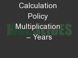 Calculation Policy Multiplication – Years