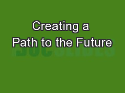 Creating a Path to the Future
