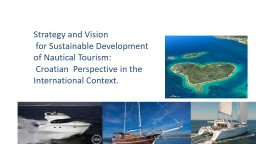 Strategy and  Vision   for Sustainable Development of Nautical Tourism