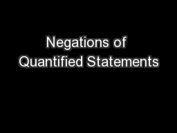 Negations of Quantified Statements