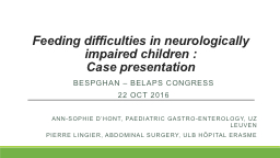 Feeding difficulties in neurologically impaired children :