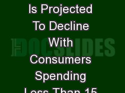 Time Spent With Newspapers Is Projected To Decline With Consumers Spending Less Than 15 Minutes Dai