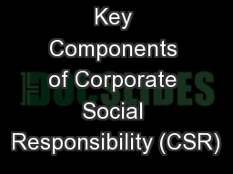 Managing Key Components of Corporate Social Responsibility (CSR)