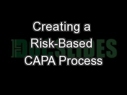 Creating a Risk-Based CAPA Process